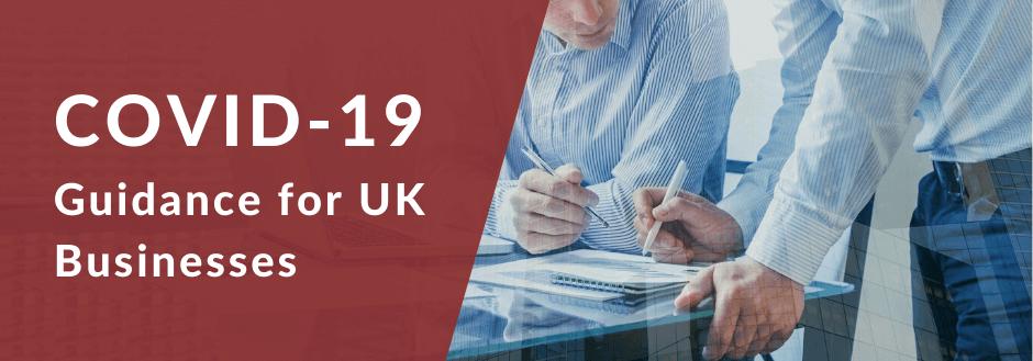 Coronavirus Guidance for UK Businesses covid-19
